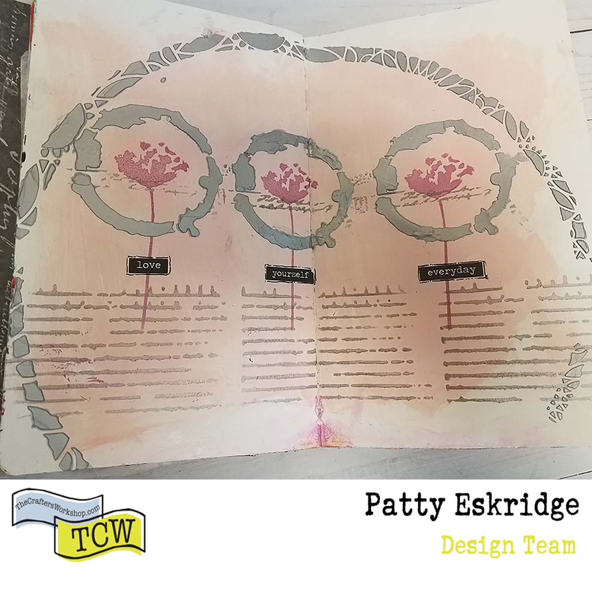 Patty_Eskridge_LOVE_YOURSELF_EVERYDAY_for_The_Crafter's_Workshop